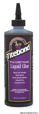 Клей Titebond Polyurethane Liquid Glue 2300 коричневый 357 мл